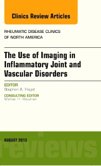 Cover image for The Use of Imaging in Inflammatory Joint and Vascular Disorders, An Issue of Rheumatic Disease Clinics