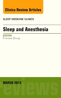 Cover image for Sleep and Anesthesia, An Issue of Sleep Medicine Clinics