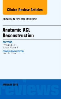 Cover image for Anatomic ACL Reconstruction, An Issue of Clinics in Sports Medicine