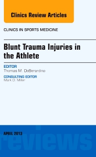 Cover image for Blunt Trauma Injuries in the Athlete, An Issue of Clinics in Sports Medicine
