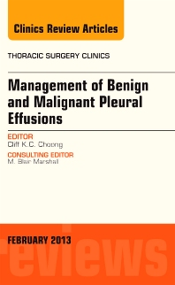 Cover image for Management of Benign and Malignant Pleural Effusions, An Issue of Thoracic Surgery Clinics