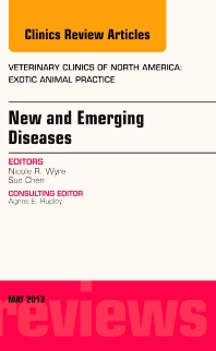 Cover image for New and Emerging Diseases, An Issue of Veterinary Clinics: Exotic Animal Practice
