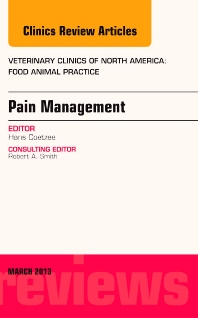 Cover image for Pain Management, An Issue of Veterinary Clinics: Food Animal Practice