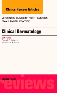 Clinical Dermatology, An Issue of Veterinary Clinics: Small Animal Practice - 1st Edition - ISBN: 9781455773503, 9781455773770