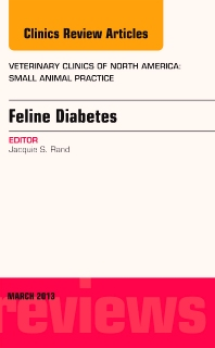 Feline Diabetes, An Issue of Veterinary Clinics: Small Animal Practice - 1st Edition - ISBN: 9781455773510, 9781455773787
