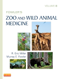 Cover image for Fowler's Zoo and Wild Animal Medicine, Volume 8