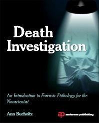 Death Investigation - 1st Edition - ISBN: 9781455774371