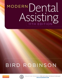 Modern Dental Assisting, 11th Edition,Doni Bird,Debbie Robinson,ISBN9781455774517