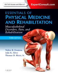 Essentials of Physical Medicine and Rehabilitation - 3rd Edition - ISBN: 9781455775774, 9780323222723