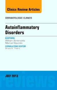 Cover image for Autoinflammatory Disorders, an Issue of Dermatologic Clinics
