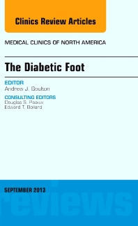 The Diabetic Foot, An Issue of Medical Clinics - 1st Edition - ISBN: 9781455775989, 9781455775996