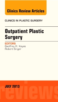 Cover image for Outpatient Plastic Surgery, An Issue of Clinics in Plastic Surgery