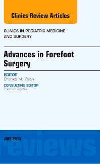Advances in Forefoot Surgery, An Issue of Clinics in Podiatric Medicine and Surgery - 1st Edition - ISBN: 9781455776085, 9781455776092