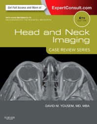 Head and Neck Imaging: Case Review Series, 4th Edition,David Yousem,ISBN9781455776290