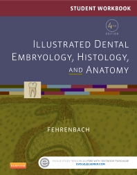 Cover image for Student Workbook for Illustrated Dental Embryology, Histology and Anatomy
