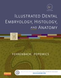 Cover image for Illustrated Dental Embryology, Histology, and Anatomy