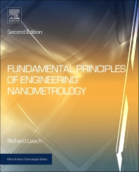 Fundamental Principles of Engineering Nanometrology, 2nd Edition,Richard Leach,ISBN9781455777532