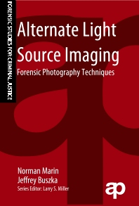 Alternate Light Source Imaging, 1st Edition,Norman Marin,Jeffrey Buszka,ISBN9781455777624