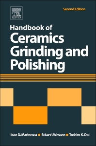 Handbook of Ceramics Grinding and Polishing - 2nd Edition - ISBN: 9781455778584