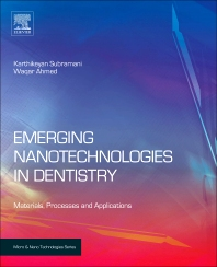 Emerging Nanotechnologies in Dentistry - 1st Edition - ISBN: 9781455778621, 9781455778577