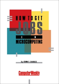 How to Get Jobs in Microcomputing - 1st Edition - ISBN: 9781483106113