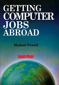 Getting Computer Jobs Abroad - 1st Edition - ISBN: 9781483106120