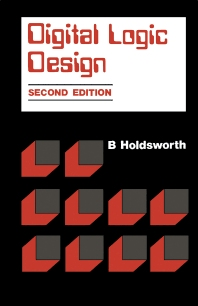 Digital Logic Design - 2nd Edition - ISBN: 9781483142227