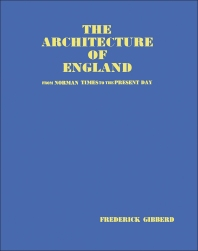 The Architecture of England - 2nd Edition - ISBN: 9781483166872, 9781483194356