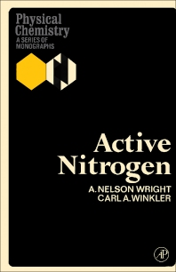 Active Nitrogen - 1st Edition - ISBN: 9781483167381, 9781483194868