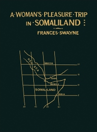 A Woman's Pleasure Trip in Somaliland - 1st Edition - ISBN: 9781483167756, 9781483195230