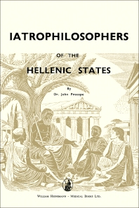 Iatrophilosophers of the Hellenic States - 1st Edition - ISBN: 9781483167923, 9781483195407