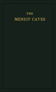 The Mendip Caves - 3rd Edition - ISBN: 9781483168012, 9781483195490