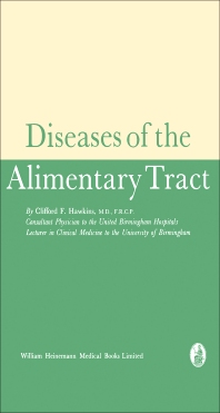 Diseases of the Alimentary Tract - 1st Edition - ISBN: 9781483168043, 9781483195520