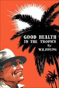 Cover image for Good Health in the Tropics