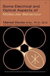 Some Electrical and Optical Aspects of Molecular Behaviour - 1st Edition - ISBN: 9781483180335, 9781483196145