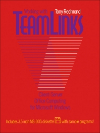 Working with Teamlinks - 1st Edition - ISBN: 9781483184029