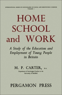 Home, School and Work - 1st Edition - ISBN: 9781483196459, 9781483221489
