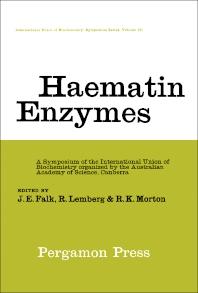 Haematin Enzymes - 1st Edition - ISBN: 9781483196466, 9781483221496