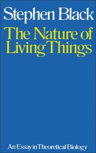 The Nature of Living Things - 1st Edition - ISBN: 9781483196640, 9781483221670