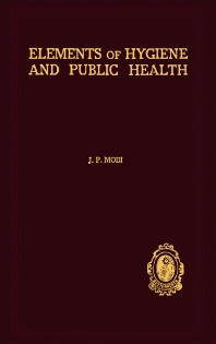 Elements of Hygiene and Public Health - 2nd Edition - ISBN: 9781483197340, 9781483222370