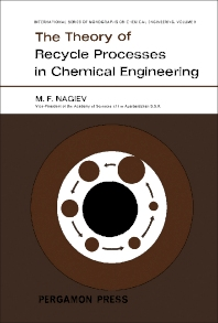 The Theory of Recycle Processes in Chemical Engineering - 1st Edition - ISBN: 9781483197654, 9781483222684