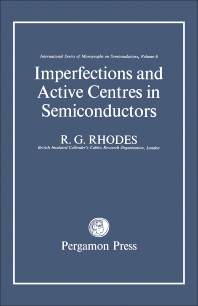 Cover image for Imperfections and Active Centres in Semiconductors