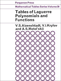 Tables of Laguerre Polynomials and Functions - 1st Edition - ISBN: 9781483197876, 9781483222905
