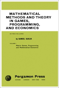 Mathematical Methods and Theory in Games, Programming, and Economics - 1st Edition - ISBN: 9781483197951, 9781483222981