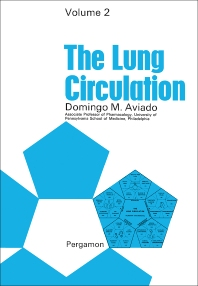 The Lung Circulation - 1st Edition - ISBN: 9781483198033, 9781483223063