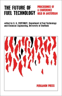 The Future of Fuel Technology - 1st Edition - ISBN: 9781483198132, 9781483223162
