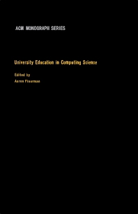 University Education in Computing Science - 1st Edition - ISBN: 9781483198163, 9781483223193