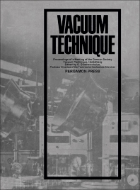 Vacuum Technique - 1st Edition - ISBN: 9781483198170, 9781483223209