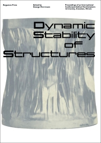 Dynamic Stability of Structures - 1st Edition - ISBN: 9781483198217, 9781483223247