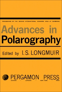 Advances in Polarography - 1st Edition - ISBN: 9781483198446, 9781483223476
